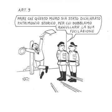 Grazie all'art. 9 qualcuno anche la scampa, sostiene Marco Fusi. Ma qui mi tocca correggerlo: a vietare la pena di morte i Costituenti ci avevano già pensato con l'art. 27.